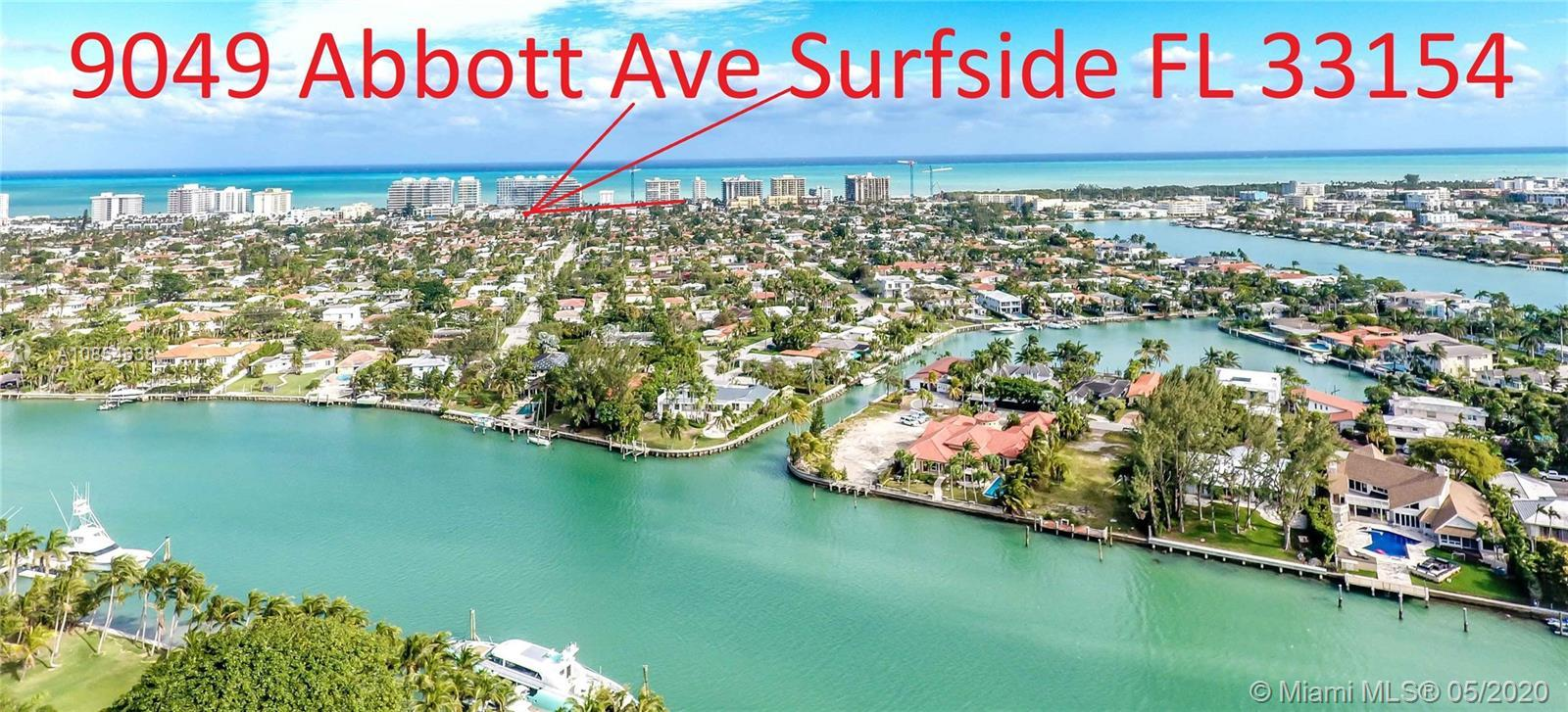 See Video on YouTube. Search: 9049 Abbott Ave Surfside FL 33154.